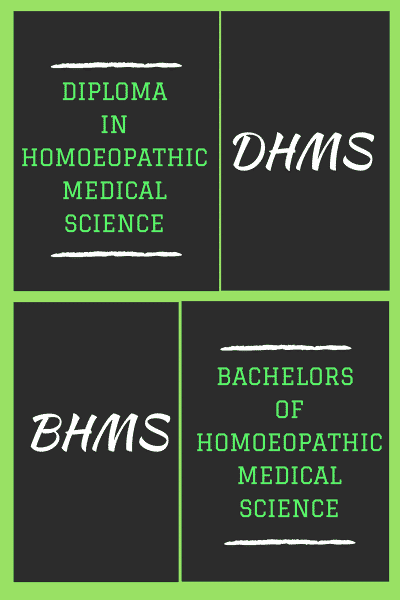 Bachelors or Diploma in Homeopathic Medical Science (BHMS & DHMS)