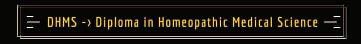 DHMS means Diploma in Homeopathic Medical Science