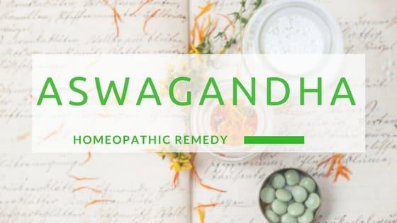 Aswagandha | Ashwagandha - Homeopathic remedy