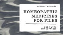 10 Homeopathic Medicines for Piles | Cure Haemorrhoids with Homeopathy