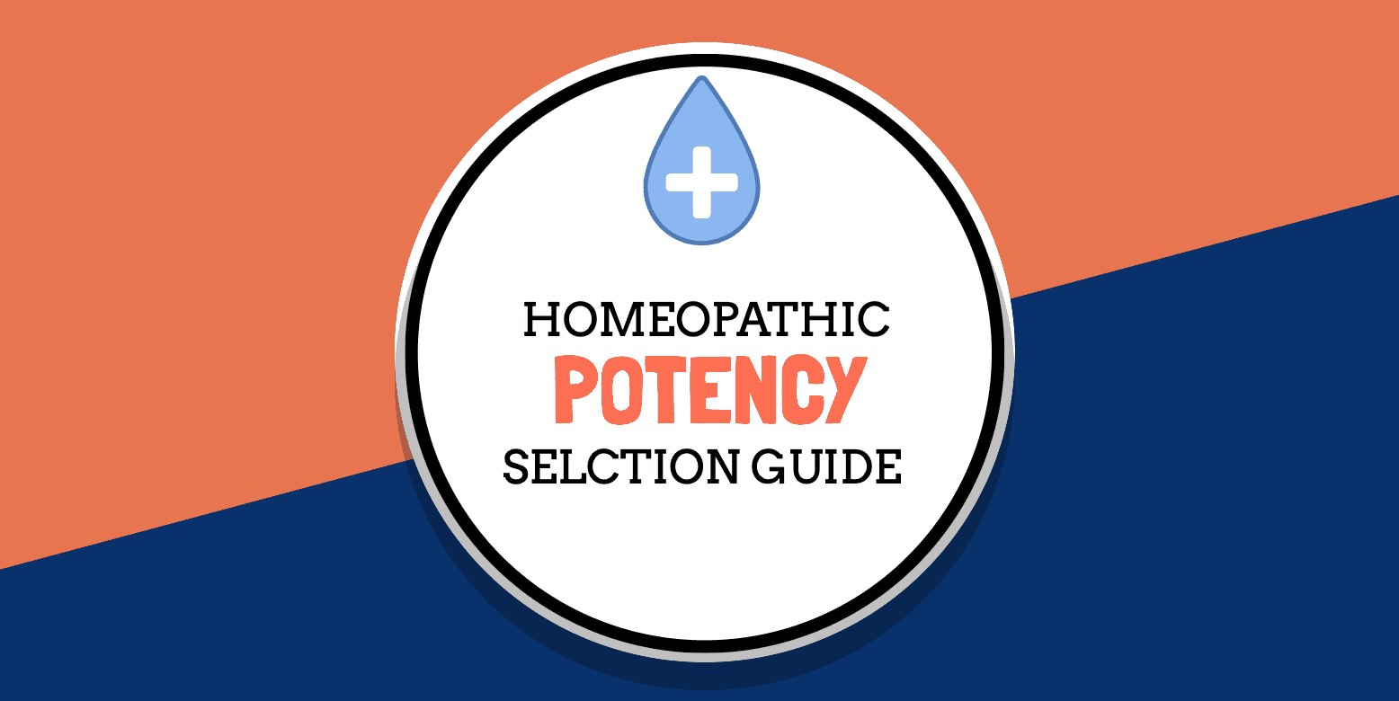 Homeopathic Potency Selection Guide