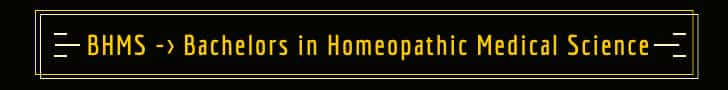 Bachelors or Diploma in Homeopathy (BHMS-DHMS) 1